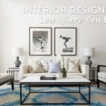 5 Interior Design Tips to Help Plan for your Home